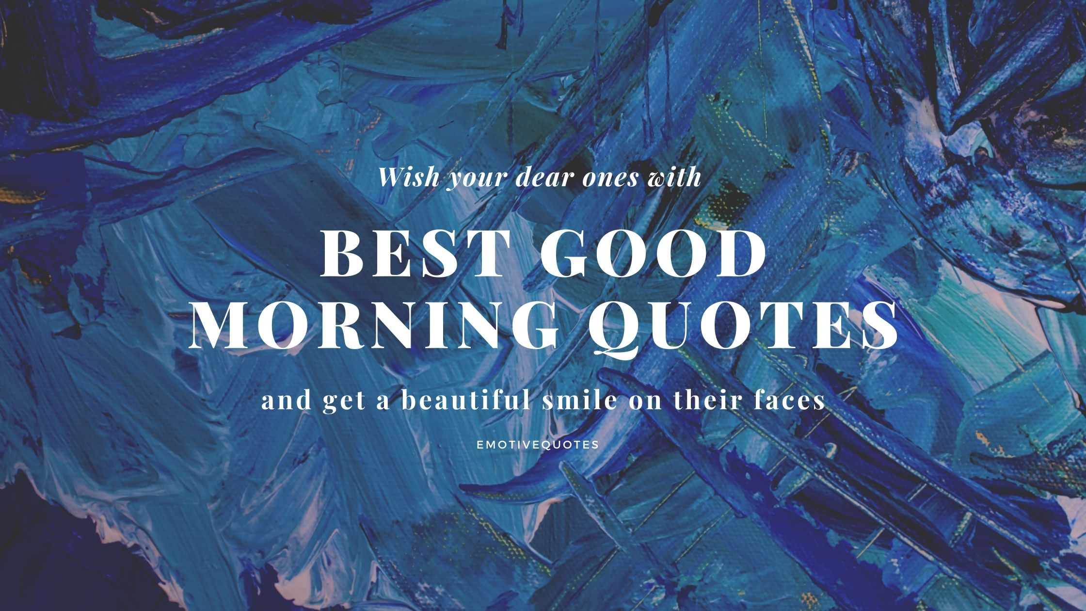Emotive-quotes-good-morning-quotes