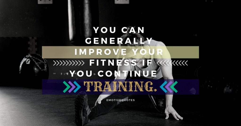 Best-fitness-quotes-you-can-generally-improve-your-fitness-if-you-continue-training.