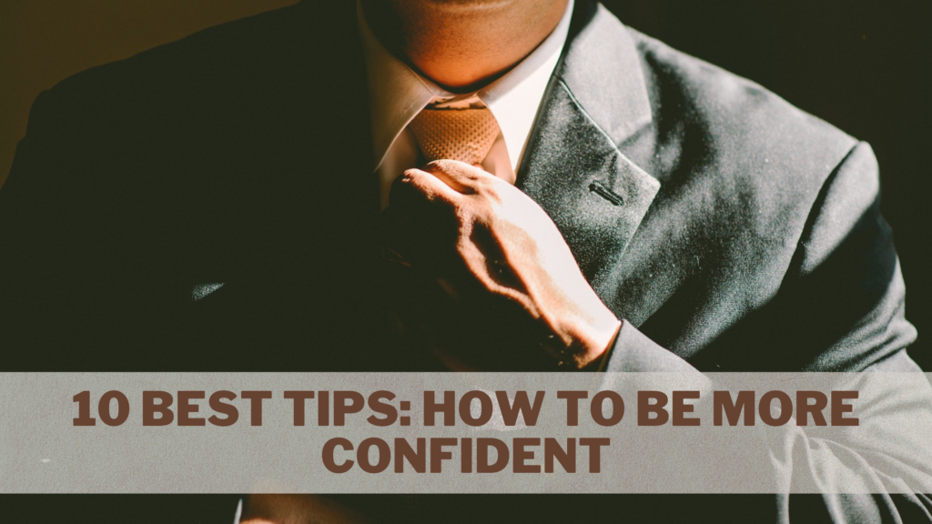 10-Best-Tips-How-to-be-More-Confident